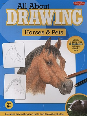 All About Drawing Horses & Pets By Kellenberger, Heidi (EDT)/ Phan, Sandy (CON)